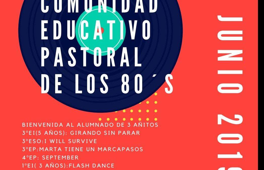 ¡Fiesta de la comunidad educativo-pastoral!